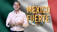 México Fuerte – Opinión Empresarial.